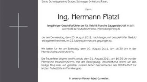 Tief erschüttert nehmen wir Abschied von unserem Mitglied Ing. Hermann  Platzl